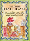 Murder on the Apricot Coast (eBook)